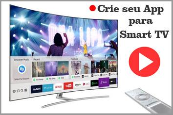 Desenvolvemos aplicativos para Smart TV